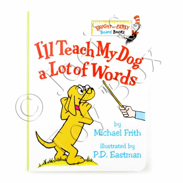I'll-Teach-My-Dog-a-Lot-of-Words-by-Michael-Frith-Board-Book-01
